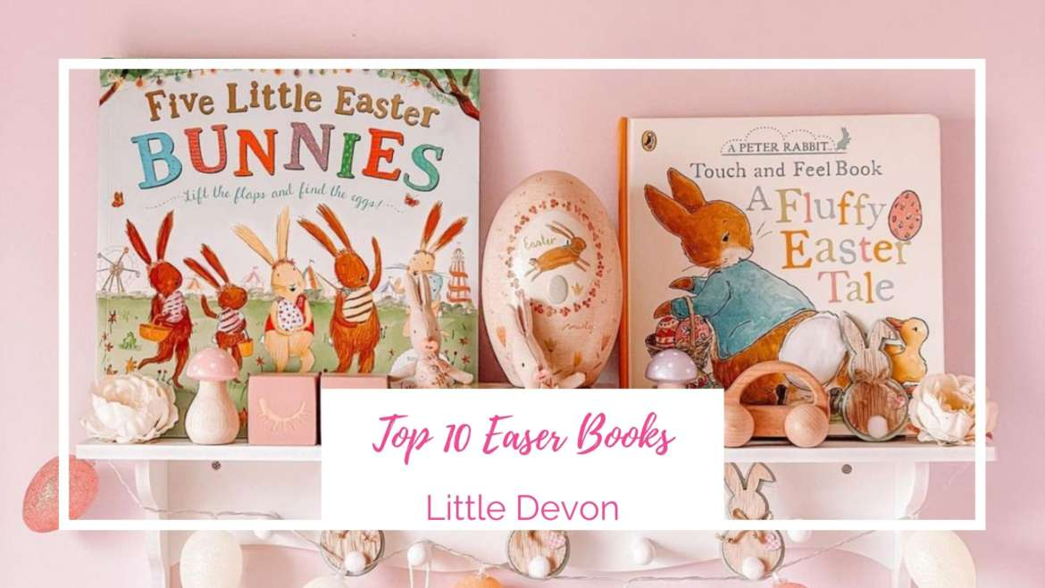 10 Brilliant Baby & Toddler Books for Easter